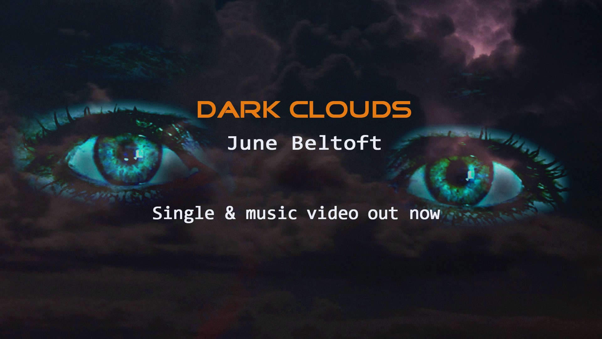 Dark Clouds musikvideo - June Beltoft